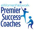 Premier success coaches at eWomenNetwork confidence